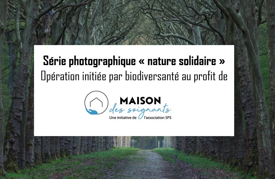 """Série photo """"Nature solidaire"""" pour la Maison des Soignants"""